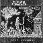 """Aera """"Humanum Est"""" LP"""