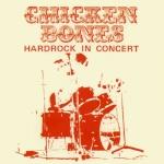 """Chicken Bones """"Hardrock In Concert"""" CD"""