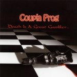 "Coupla Prog ""Death Is A Great Gambler"" CD"