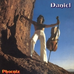 "Daniel ""Phoenix"" CD"