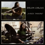"Drum Circus ""Magic Theatre"" CD"