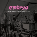 "Embryo ""Live At Burg Herzberg Festival 2007"" CD"