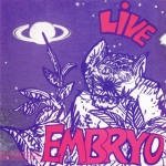 "Embryo ""Live"" CD"
