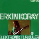 """Erkin Koray """"Elektronik Türküler"""" LP"""