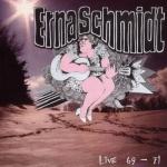 """Erna Schmidt """"Live 69-71"""" CD"""