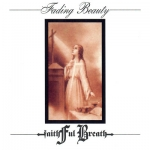 "Faithful Breath ""Fading Beauty"" LP"