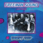 "Freeman Sound & Friends ""Heavy Trip"" CD"