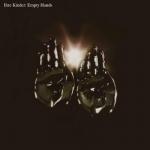 "Ihre Kinder ""Empty Hands"" LP"