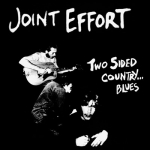 "Joint Effort ""Two Sided Country Blues"" CD"