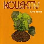 "Kollektiv ""Live 1973"" CD"