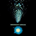 "Midnight Circus ""s/t"" LP"