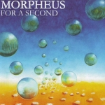 "Morpheus ""For A Second"" CD"