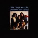 "Nine Days Wonder ""We Never Lost Control"" LP"