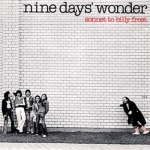 "Nine Days Wonder ""Sonnet to Billy Frost"" LP"