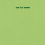 "Nine Days Wonder ""s/t"" LP"