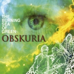 "Obskuria ""Burning Sea Of Green"" CD"