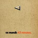 "Os Mundi ""43 Minuten"" LP"