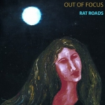 "Out Of Focus ""Rat Roads"" CD"