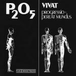 """P2O5 """"Vivat progressio – pereat mundus"""" CD"""