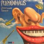 """Puppenhaus """"Jazz macht Spazz"""" CD"""