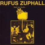 """Rufus Zuphall """"Weiss Der Teufel"""" LP"""