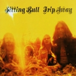 "Sitting Bull ""Trip Away"" LP"