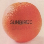 "Sunbirds ""Zagara"" CD"