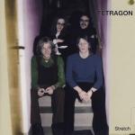 "Tetragon ""Stretch"" LP"