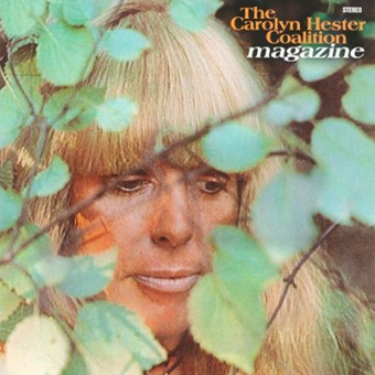 "Carolyn Hester Coalition ""Magazine"" LP"