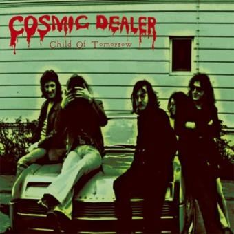 "Cosmic Dealer ""Child Of Tomorrow"" Col-LP + 7"""