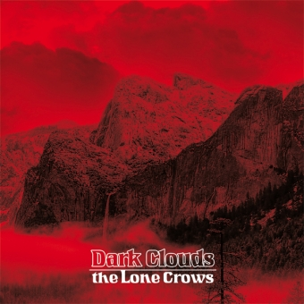 """The Lone Crows """"Dark Clouds"""" CD"""
