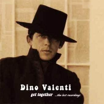 "Dino Valenti ""Get Together (Lost Recordings pre-1970)"" 2LP"