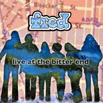 """Fred """"Live At The Bitter End"""" CD"""