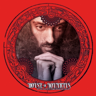 """House Of Aquarius """"The World Through Bloodred Eyes"""" Col-LP"""