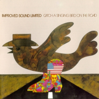 """Improved Sound Limited """"Catch A Singing Bird On The Road"""" CD"""