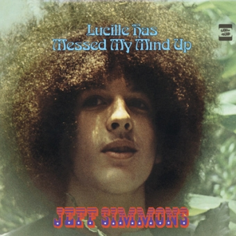"""Jeff Simmons """"Lucille Has Messed My Mind Up"""" LP"""