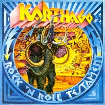 "Karthago ""Rock ´n´ Roll Testament"" LP"