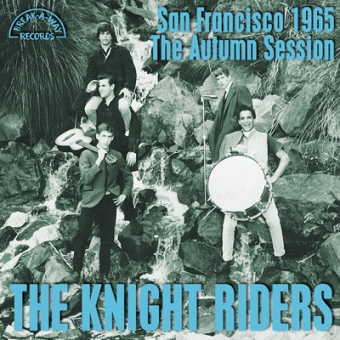 """The Knight Riders """"San Francisco 1965, The Autumn Session"""" LP"""