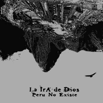 """La Ira De Dios """"Peru No Existe"""" CD"""