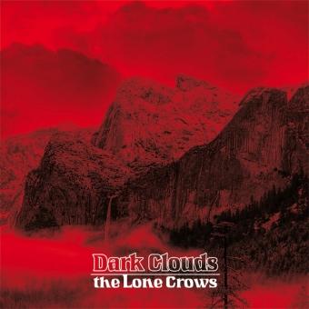 "The Lone Crows ""Dark Clouds"" Col-LP"