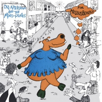 """Missus Beastly """"Dr. Aftershave And The Mixed Pickles"""" LP"""