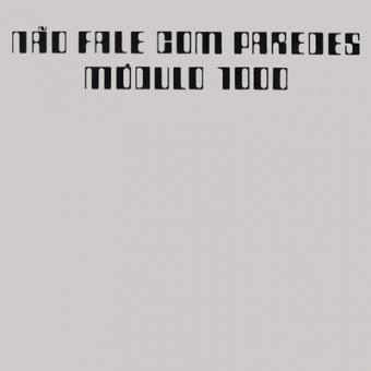 """Modulo 1000 """"Nao Fale Com Paredes"""" LP"""