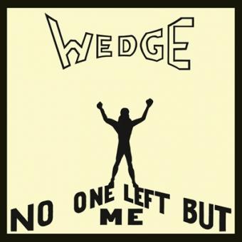 "Orange Wedge ""No One Left But Me"" CD"
