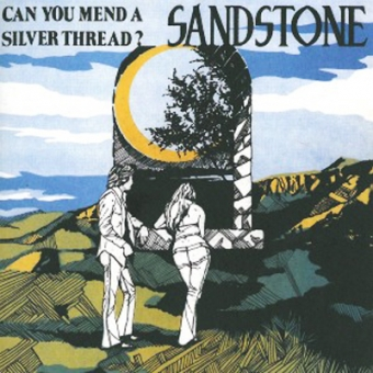 "Sandstone ""Can You Mend A Silver Thread?"" LP"