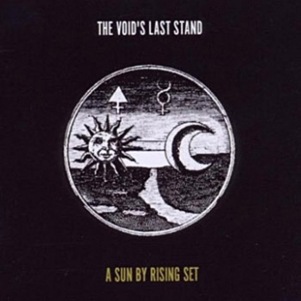 "The Voids Last Stand ""A Sun By Rising Set"" CD"