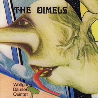 "Wolfgang Dauner Quintet ""The Oimels"" CD"